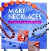 Make Necklaces - Jo Moody