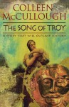 The Song of Troy. Colleen McCullough - Colleen McCullough