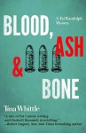 Blood, Ash, and Bone - Tina Whittle
