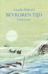 Bevroren Tijd - Lieneke Dijkzeul
