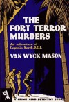 The Fort Terror Murders - F. van Wyck Mason