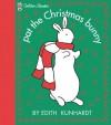Pat the Christmas Bunny (Pat the Bunny) - Edith Kunhardt