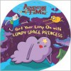 Get Your Lump on with Lumpy Space Princess - Kirsten Mayer