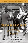 Seabiscuit: An American Legend - Laura Hillenbrand