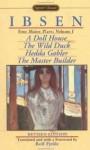 Four Major Plays, Vol. 1: A Doll House / The Wild Duck / Hedda Gabler / The Master Builder - Henrik Ibsen, Rolf Fjelde