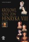 Królowe: Sześć żon Henryka VIII - David Starkey
