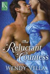The Reluctant Countess: A Loveswept Historical Romance - Wendy Vella