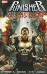 Punisher: In the Blood - Rick Remender, Roland Boschi, Mick Bertilorenzi