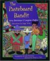 The Pasteboard Bandit - Arna Bontemps, Cheryl A. Wall, Langston Hughes