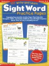 100 Write-and-Learn Sight Word Practice Pages: Engaging Reproducible Activity Pages That Help Kids Recognize, Write, and Really LEARN the Top 100 High-Frequency Words That are Key to Reading Success - Terry Cooper