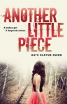 Another Little Piece - Kate Karyus Quinn