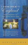 Yank Back to England, A: The Prodigal Tourist Returns - Denis Lipman