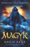 Magyk: Septimus Heap Book 1 - Angie Sage