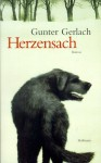 Herzensach: Roman (German Edition) - Gunter Gerlach