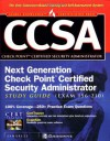 CCSA Next Generation Check Point( tm) Certified Security Administrator Study Guide (Exam 156-210) - Syngress Media Inc, Allen V. Keele, Barry Stiefel