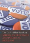 The Oxford Handbook of American Elections and Political Behavior - Jan E. Leighley