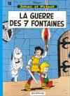 La Guerre des 7 Fontaines (Johan et Pirlouit, tome 10) - Peyo