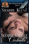 Second Chance Cinderella (The Cinderella Body Club) (Volume 3) - Sharon Kleve