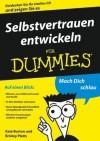 Selbstvertrauen entwickeln für Dummies (German Edition) - Kate Burton, Brinley N. Platts, Jürgen Dubau