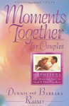 Moments Together for Couples: 365 Daily Devotions for Drawing Near to God & One Another - Dennis Rainey, Barbara Rainey