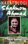 Naratologi Shahnon Ahmad - Talib Samat