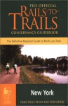 Rails-to-Trails New York: The Official Rails-to-Trails Conservancy Guidebook - Craig Della Penna, Tom Sexton