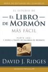 El Libro de Mormon mas Facil, Vol. 1 - David J. Ridges