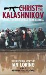 Christ and the Kalashnikov - Paul Alkazraji