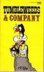 Tumbleweeds & Company - Tom K. Ryan