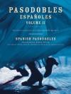 Pasodobles Espanoles - Volume 2 - Hal Leonard Publishing Company