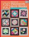 25 Patchwork Quilt Blocks, Volume 2 - That Patchwork Place