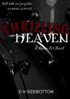 Thrilling Heaven - D.H. Sidebottom