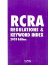 RCRA Regulations & Keyword Index - Aspen Publishers, Sally Almeria