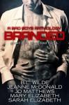 Branded: A Bad Boys Anthology - B.L. Wilde, Jeanne McDonald, Jo Matthews, Mary Elizabeth, Sarah Elizabeth