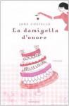 La damigella d'onore - Jane Costello, Adriana Colombo