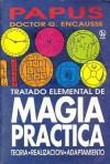 Tratado Elemental de Magia Práctica - Papus
