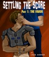 Settling the Score -- Part 1: The Favor - Josh Hunter