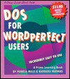 The Crisp Approach to DOS for Wordperfect Users (A Crisp Quick-Start Book) - Pamela Mills, Barbara Mathias