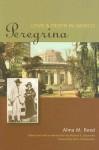 Peregrina: Love and Death in Mexico - Alma M. Reed, Michael K. Schuessler, Elena Poniatowska