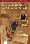 Leonardo Da Vinci, Der Zeichner Der Zukunft - Luca Novelli, Anne Braun
