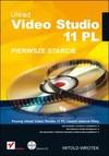 Ulead Video Studio 11 PL. Pierwsze starcie - Witold Wrotek