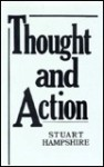 Thought and Action - Stuart Hampshire