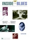 Inside the Blues, 1942-1982 - Updated Edition: Four Decades of the Greatest Electric Blues Guitarists - Dave Rubin
