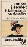 La Kermesse de los Alguaciles: Bajo el Signo de Géminis - Ramón José Sender