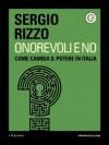 Onorevoli e no: Come cambia il potere in Italia - Sergio Rizzo