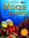 Morza i oceany. Dla małych i dużych odkrywców - Nicola Davies