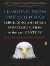 Learning from the Cold War - Jonathan Stevenson