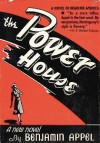 The Power House - Benjamin Appel