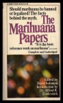 The Marijuana Papers - David Solomon, Alfred Ray Lindesmith