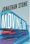 By Jonathan Stone Moving Day: A Thriller - Jonathan Stone